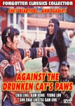 AGAINST THE DRUNKEN CAT'S PAWS